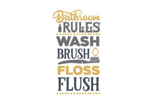 Bathroom Rules - Wash, Brush, Floss, Flush Craft Design By Creative Fabrica Crafts