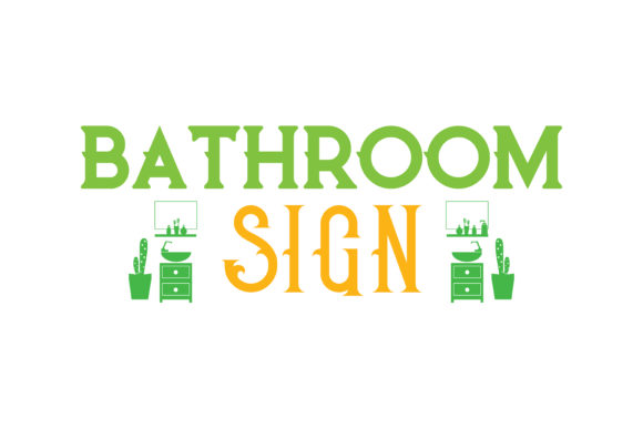 Download Free Bathroom Sign Quote Svg Cut Graphic By Thelucky Creative Fabrica for Cricut Explore, Silhouette and other cutting machines.