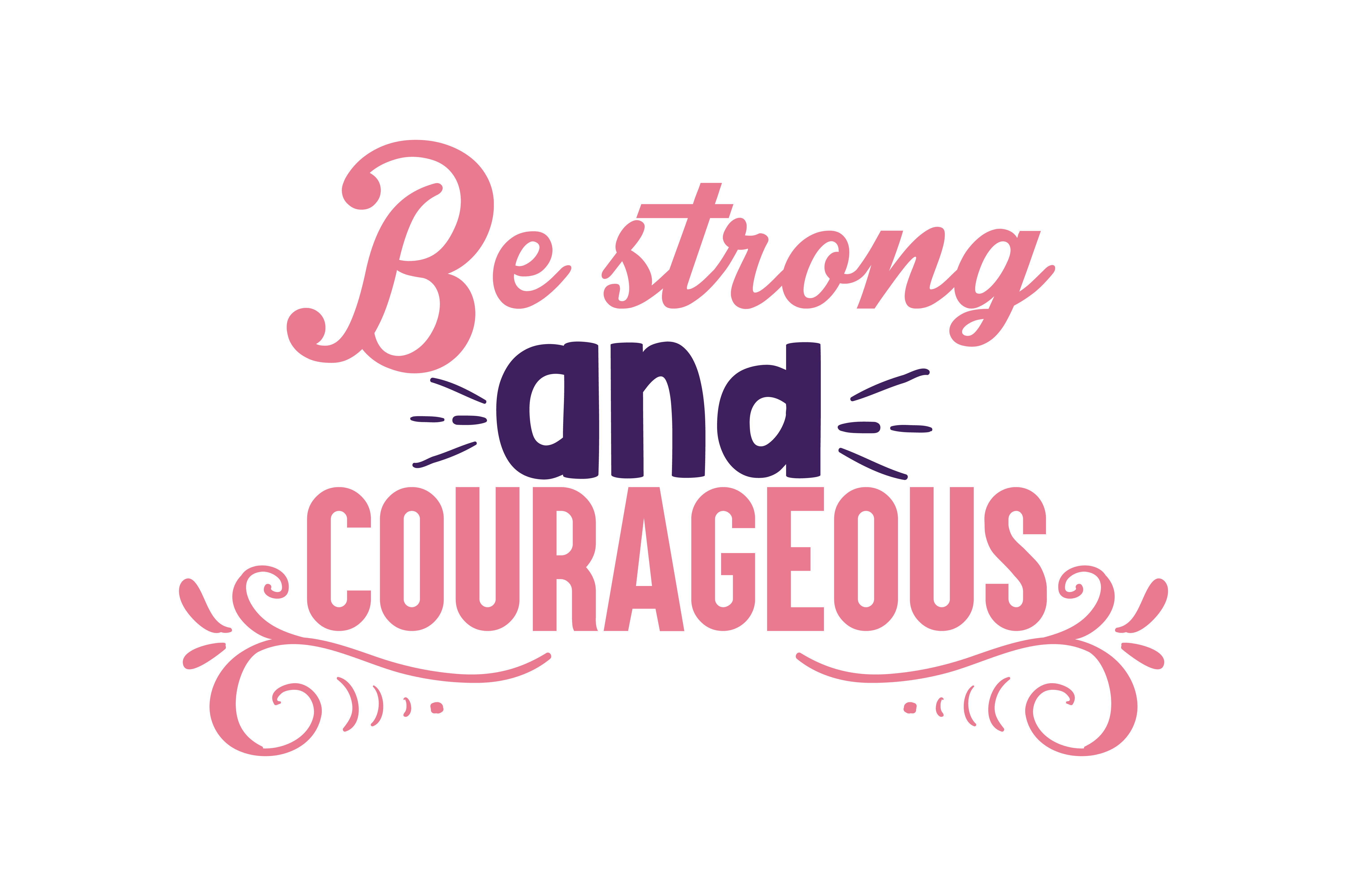 Download Free Be Strong And Courageous Quote Svg Cut Graphic By Thelucky for Cricut Explore, Silhouette and other cutting machines.