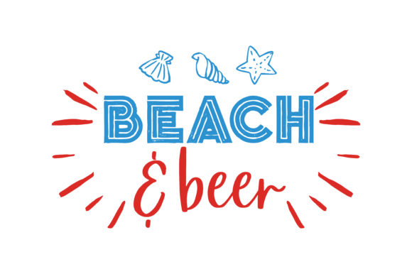 Download Free Beach Beer Quote Svg Cut Graphic By Thelucky Creative Fabrica for Cricut Explore, Silhouette and other cutting machines.
