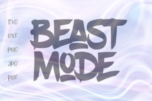 Download Free Beast Mode Svg Graphic By Digitals By Hanna Creative Fabrica for Cricut Explore, Silhouette and other cutting machines.