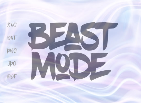 Print on Demand: Beast Mode SVG Graphic Crafts By Digitals by Hanna