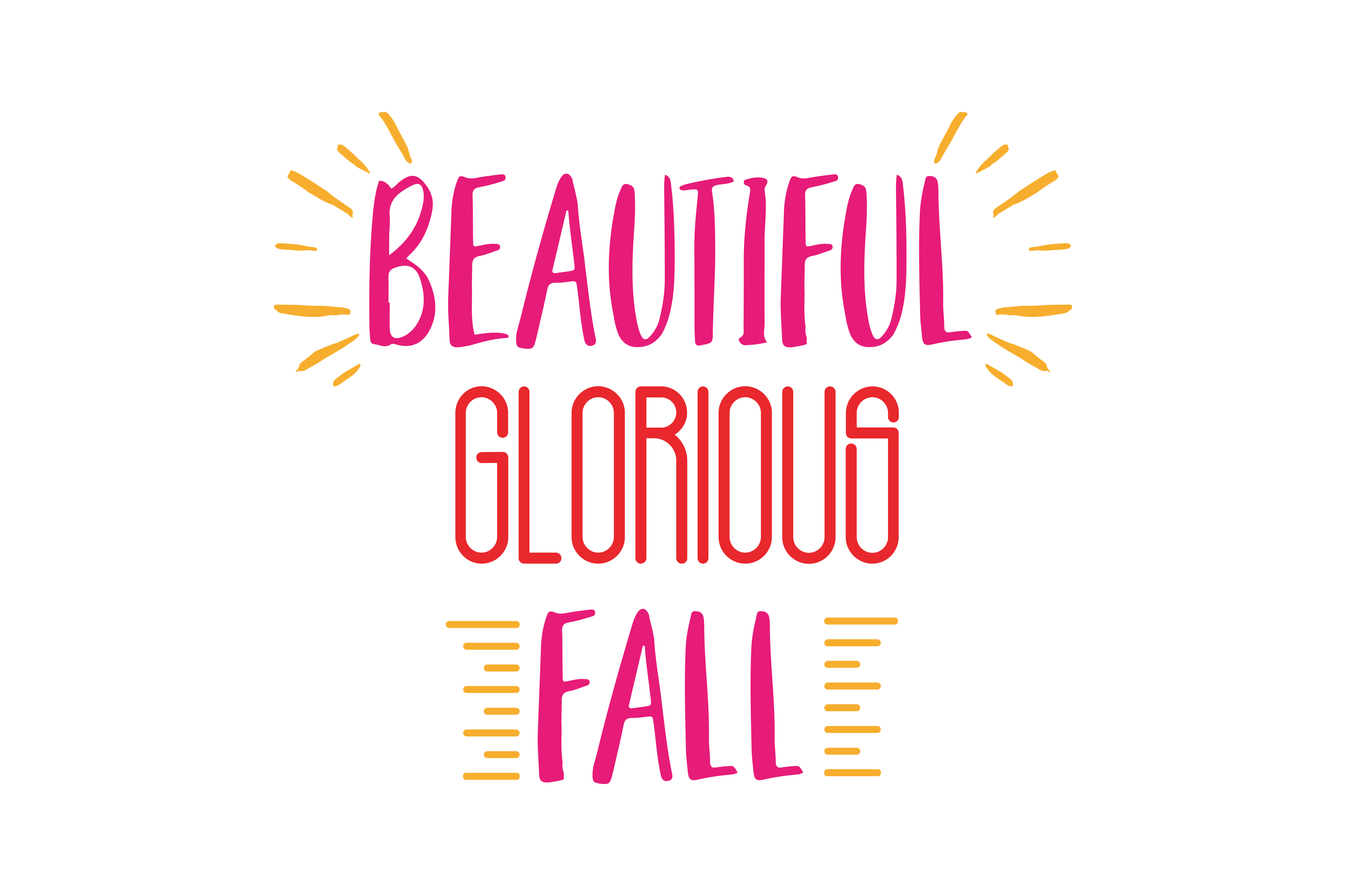 Download Free Beautiful Glorious Fall Quote Svg Cut Graphic By Thelucky for Cricut Explore, Silhouette and other cutting machines.
