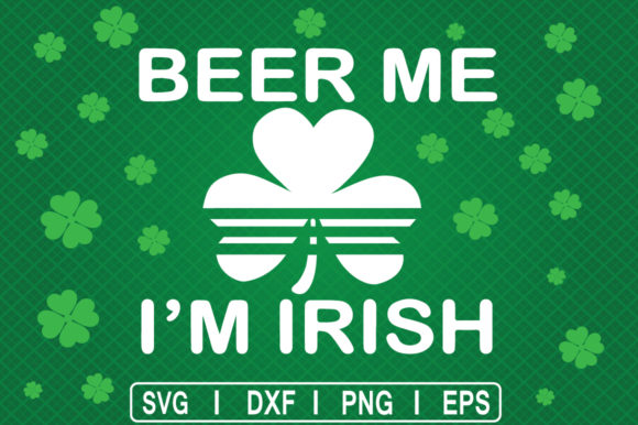 Download Free Beer Me I M Irish Graphic By Svg Cuts Creative Fabrica for Cricut Explore, Silhouette and other cutting machines.