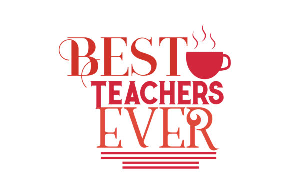 Download Free Best Teacher Ever Quote Svg Cut Grafico Por Thelucky Creative for Cricut Explore, Silhouette and other cutting machines.