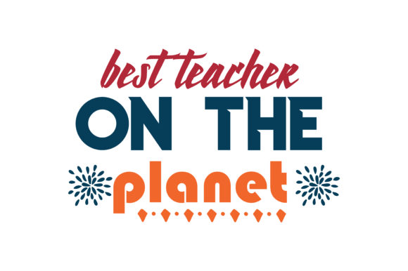 Download Free Best Teacher On The Planet Quote Svg Cut Graphic By Thelucky for Cricut Explore, Silhouette and other cutting machines.