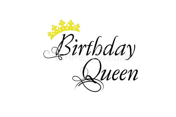 Download Free Birthday Queen Svg Graphic By Emmessweden Creative Fabrica for Cricut Explore, Silhouette and other cutting machines.
