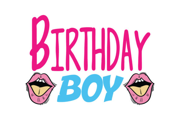 Print on Demand: Birthday Boy Quote SVG Cut Graphic Crafts By TheLucky
