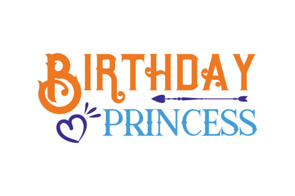 Print on Demand: Birthday Princess Quote SVG Cut Graphic Crafts By TheLucky
