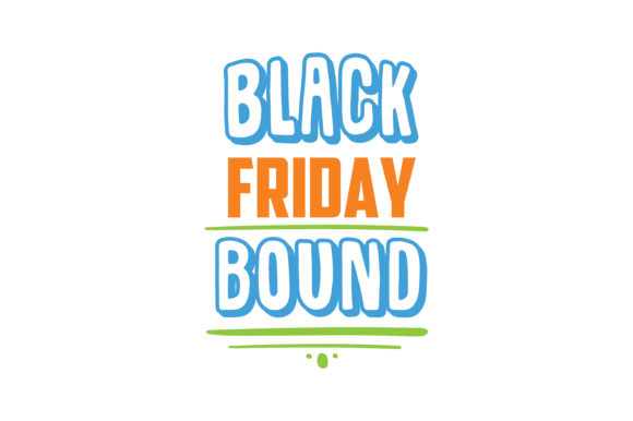 Print on Demand: Black Friday Bound Quote SVG Cut Graphic Crafts By TheLucky