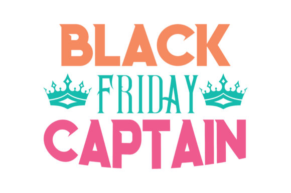 Print on Demand: Black Friday Captain Quote SVG Cut Graphic Crafts By TheLucky