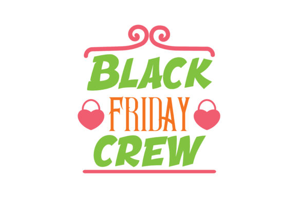 Download Free Black Friday Crew Quote Svg Cut Graphic By Thelucky Creative SVG Cut Files