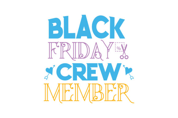 Print on Demand: Black Friday Crew Member Quote SVG Cut Graphic Crafts By TheLucky