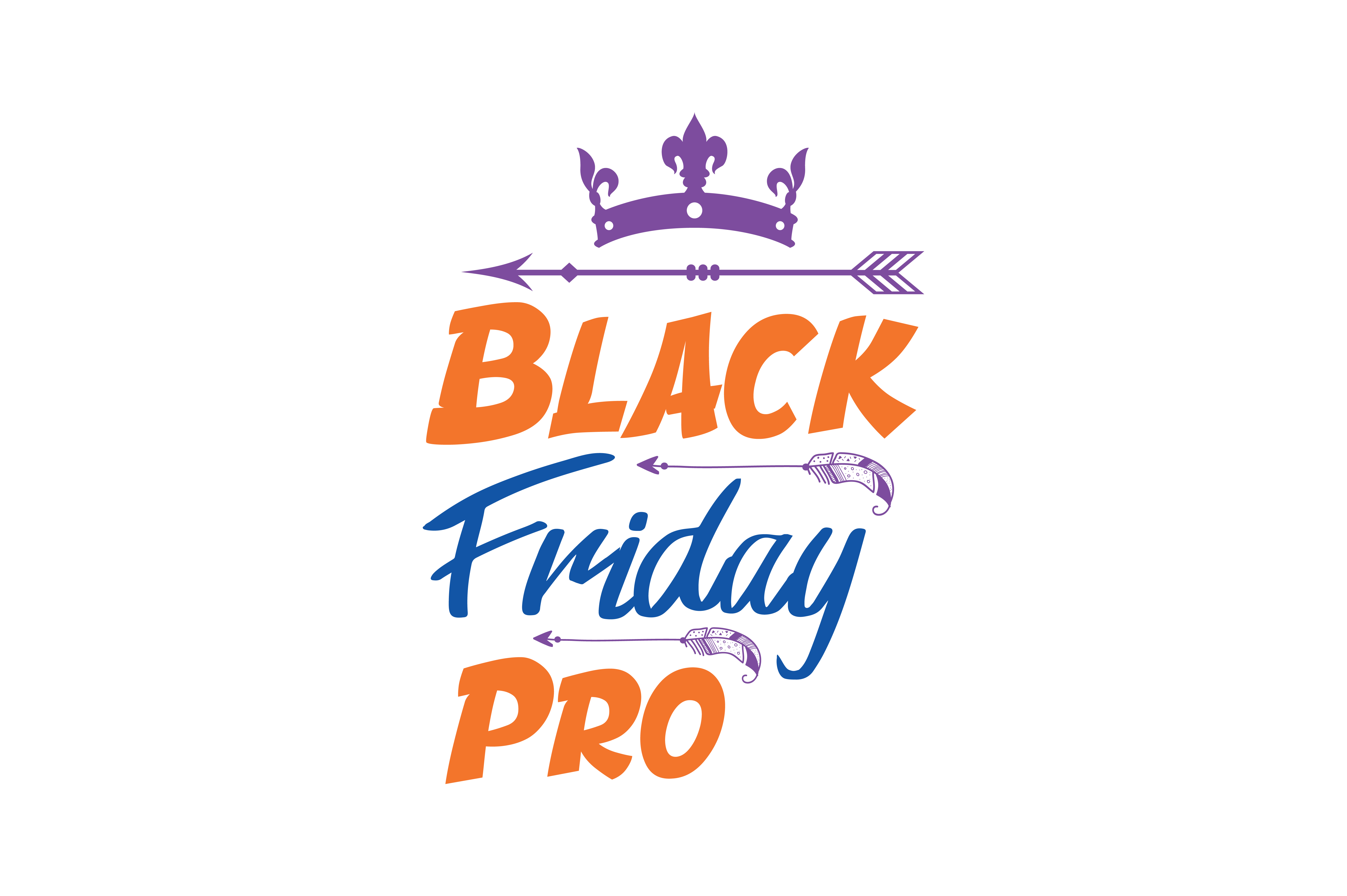 Download Free Black Friday Pro Quote Svg Cut Graphic By Thelucky Creative for Cricut Explore, Silhouette and other cutting machines.