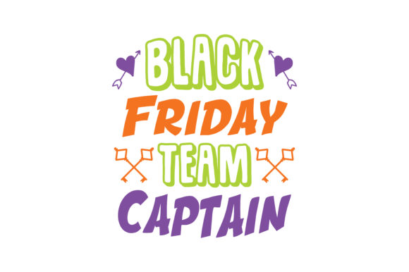 Print on Demand: Black Friday Team Captain Quote SVG Cut Graphic Crafts By TheLucky
