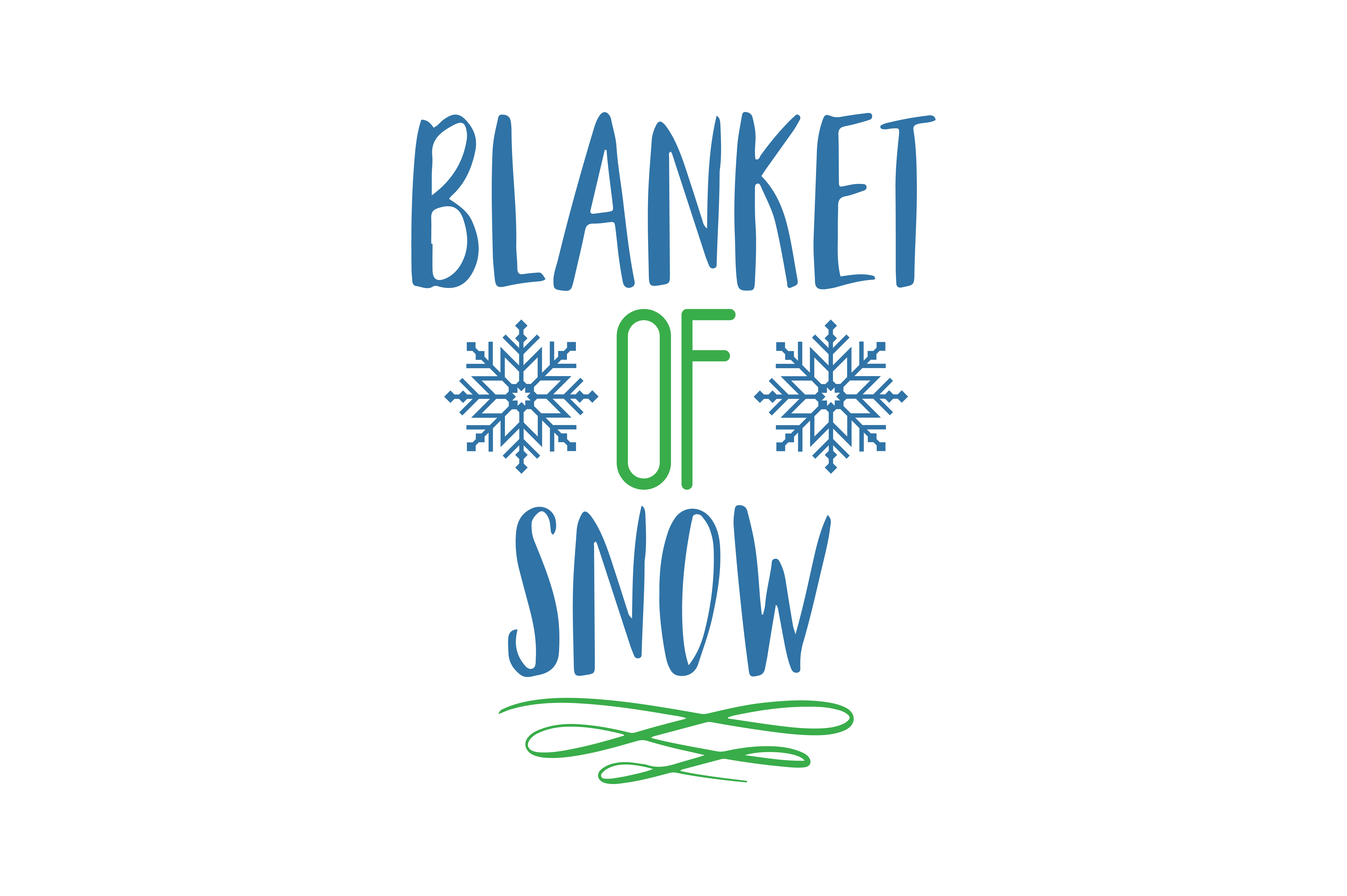 Download Free Blanket Of Snow Quote Svg Cut Graphic By Thelucky Creative Fabrica for Cricut Explore, Silhouette and other cutting machines.