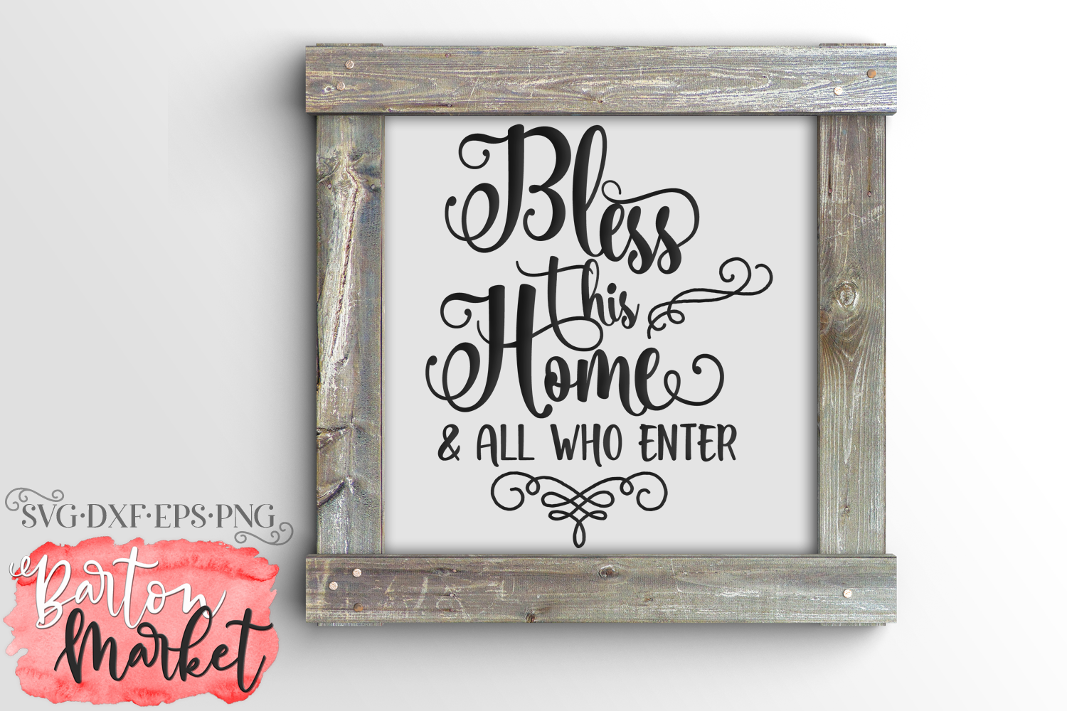 Download Free Bless This Home All Who Enter Svg Grafico Por Barton Market for Cricut Explore, Silhouette and other cutting machines.