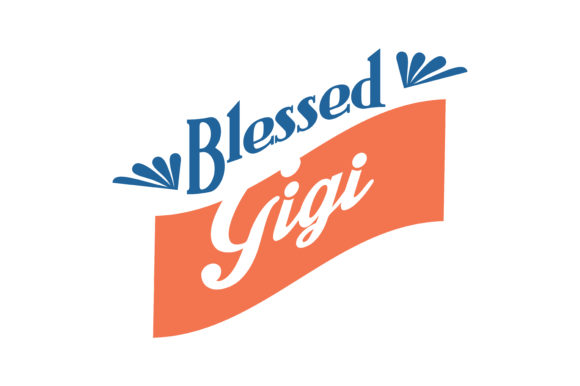 Download Free Blessed Gigi Quote Svg Cut Graphic By Thelucky Creative Fabrica for Cricut Explore, Silhouette and other cutting machines.