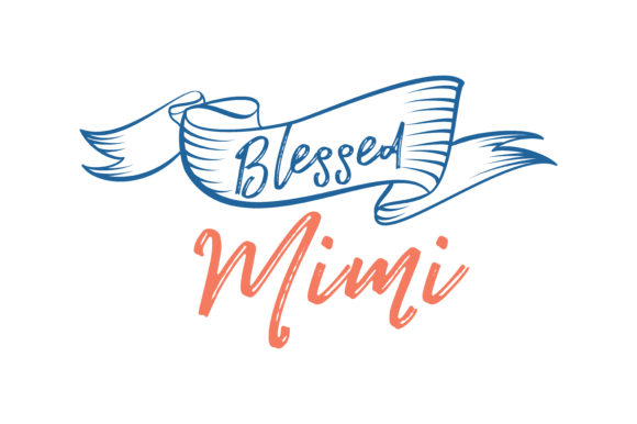 Print on Demand: Blessed Mimi Quote SVG Cut Graphic Crafts By TheLucky