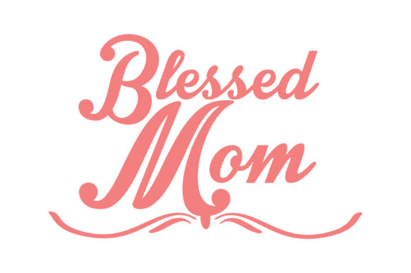 Print on Demand: Blessed Mom Quote SVG Cut Graphic Crafts By TheLucky