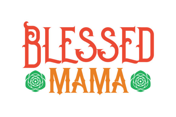 Print on Demand: Blessed Mama Quote SVG Cut Graphic Crafts By TheLucky