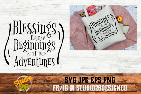 Download Free Blessings For New Beginnings Graphic By Studio 26 Design Co for Cricut Explore, Silhouette and other cutting machines.