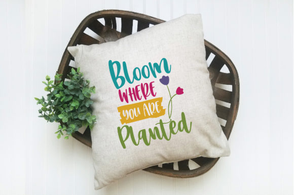 Bloom Where You Are Planted SVG Cut File Graphic By oldmarketdesigns Image 6