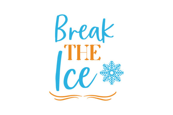 Download Free Break The Ice Quote Svg Cut Graphic By Thelucky Creative Fabrica for Cricut Explore, Silhouette and other cutting machines.