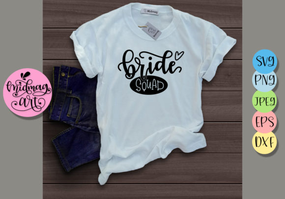 Download Free Bride Squad Graphic By Midmagart Creative Fabrica for Cricut Explore, Silhouette and other cutting machines.