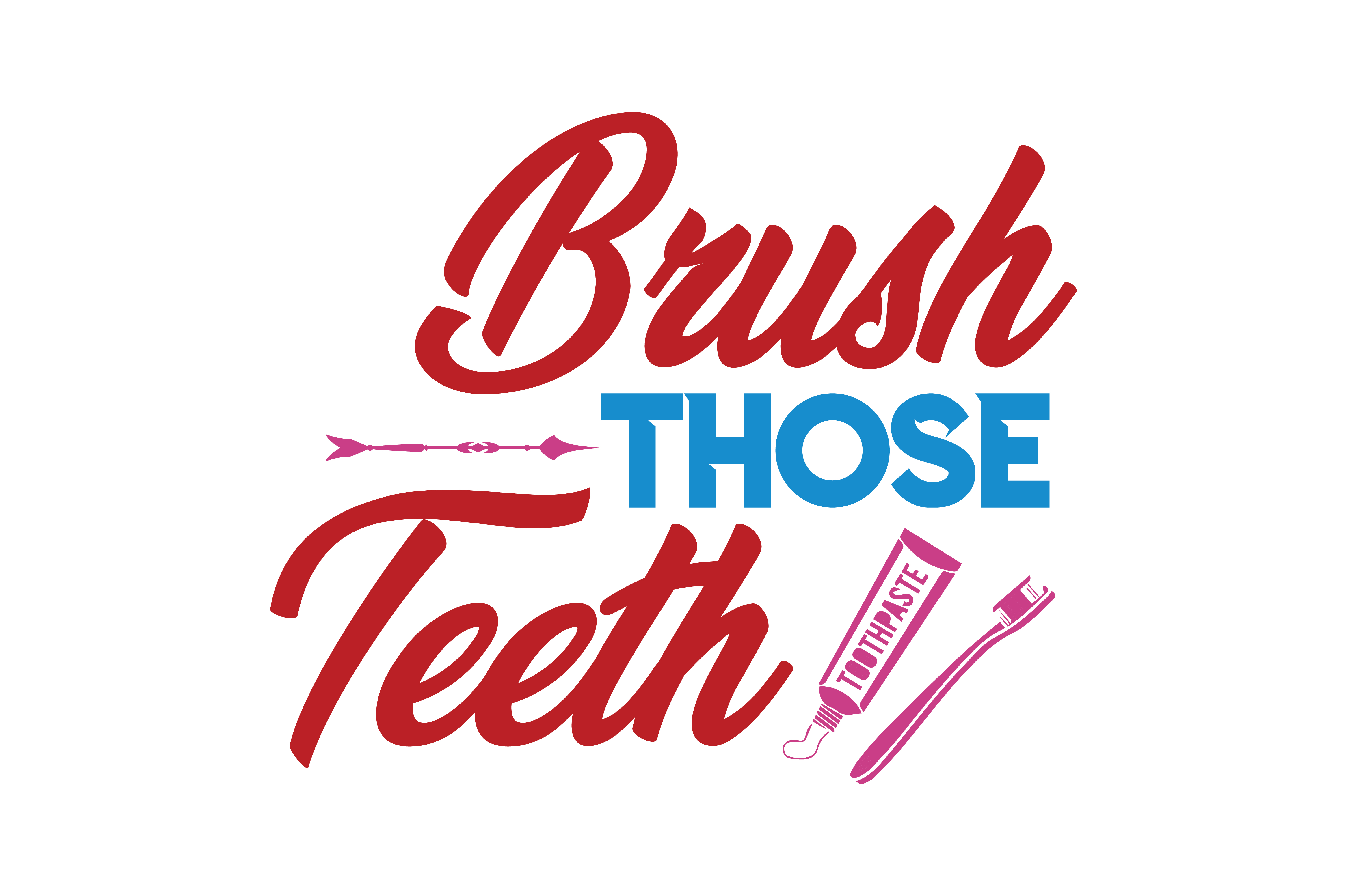 Download Free Brush Those Teeth Quote Svg Cut Graphic By Thelucky Creative for Cricut Explore, Silhouette and other cutting machines.