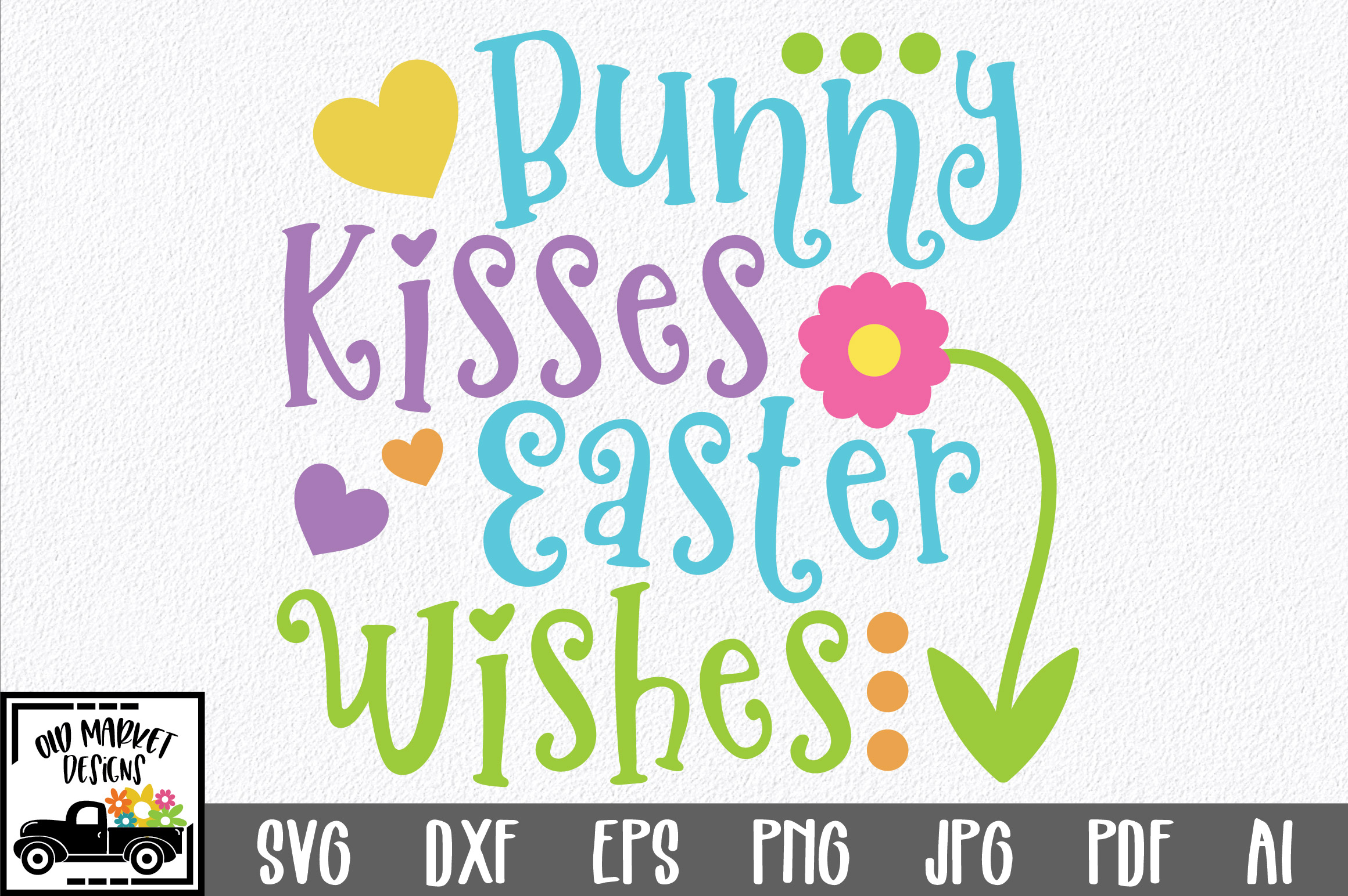 Download Free Bunny Kisses Easter Wishes Svg Graphic By Oldmarketdesigns for Cricut Explore, Silhouette and other cutting machines.