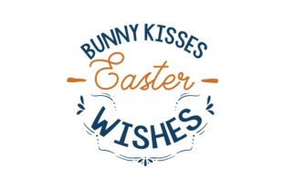Download Free Bunny Kisses Easter Wishes Quote Svg Cut Graphic By Thelucky Creative Fabrica for Cricut Explore, Silhouette and other cutting machines.