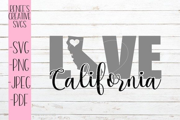 Download Free California Love Svg Graphic By Reneescreativesvgs Creative Fabrica for Cricut Explore, Silhouette and other cutting machines.