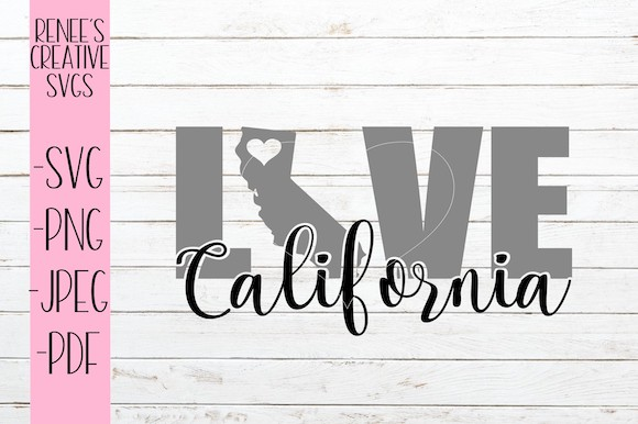 California Love Svg Graphic By Reneescreativesvgs Creative Fabrica