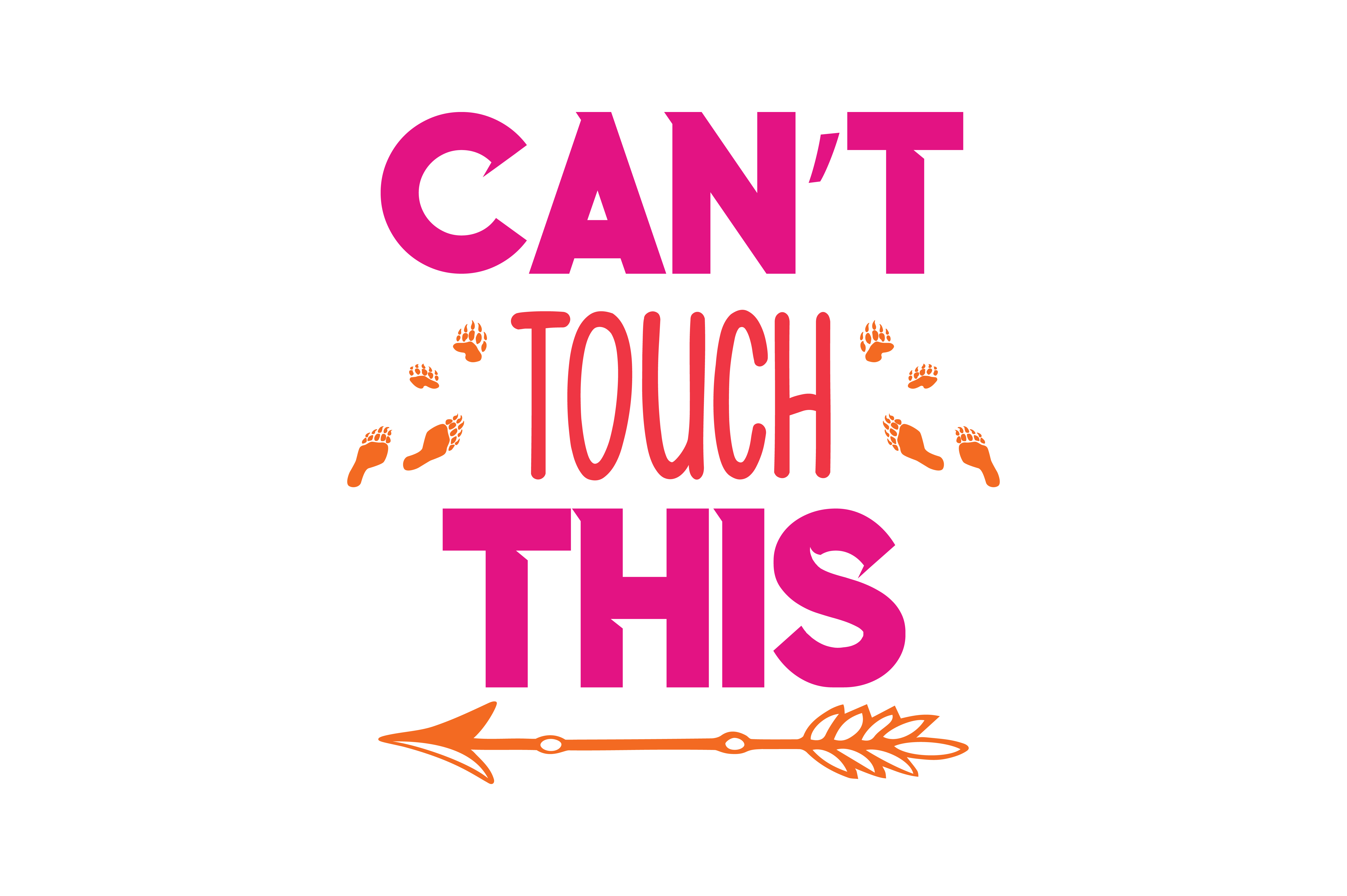 Download Free Can T Touch This Quote Svg Cut Graphic By Thelucky Creative for Cricut Explore, Silhouette and other cutting machines.