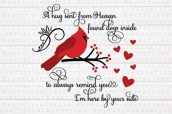 Download Free Cardinal Memorial Svg A Hug From Heaven Graphic By Kayla for Cricut Explore, Silhouette and other cutting machines.