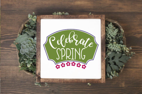 Celebrate Spring SVG Cut File Graphic By oldmarketdesigns Image 3