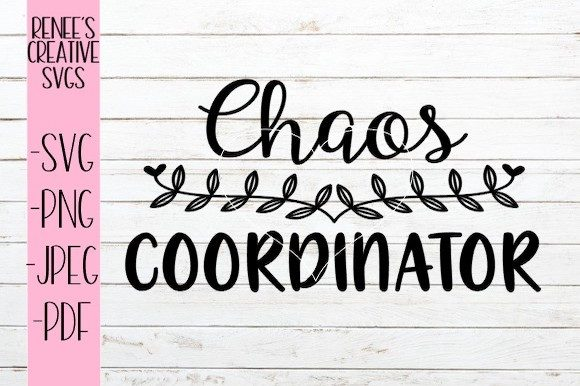 Download Free Chaos Coordinator Svg Graphic By Reneescreativesvgs Creative for Cricut Explore, Silhouette and other cutting machines.