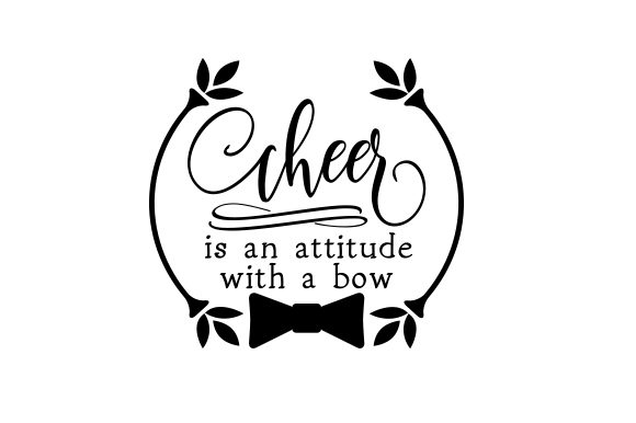 Download Free Cheer Is An Attitude With A Bow Svg Cut File By Creative Fabrica for Cricut Explore, Silhouette and other cutting machines.