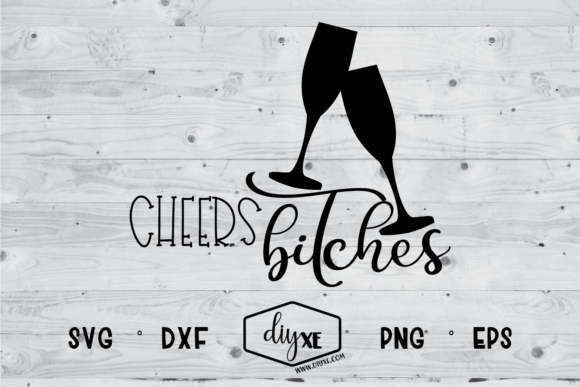 Download Free Cheers Bitches Svg Graphic By Sheryl Holst Creative Fabrica for Cricut Explore, Silhouette and other cutting machines.