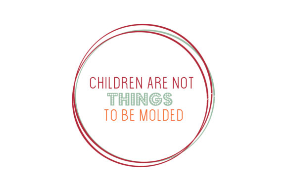Print on Demand: Children Are Not Things to Be Molded Quote SVG Cut Graphic Crafts By TheLucky