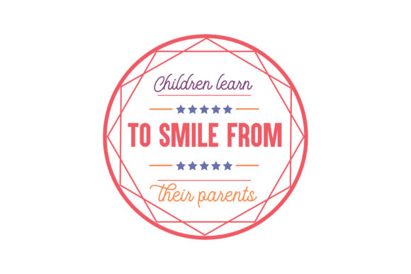 Download Free Children Learn To Smile From Their Parents Quote Svg Cut Grafico for Cricut Explore, Silhouette and other cutting machines.
