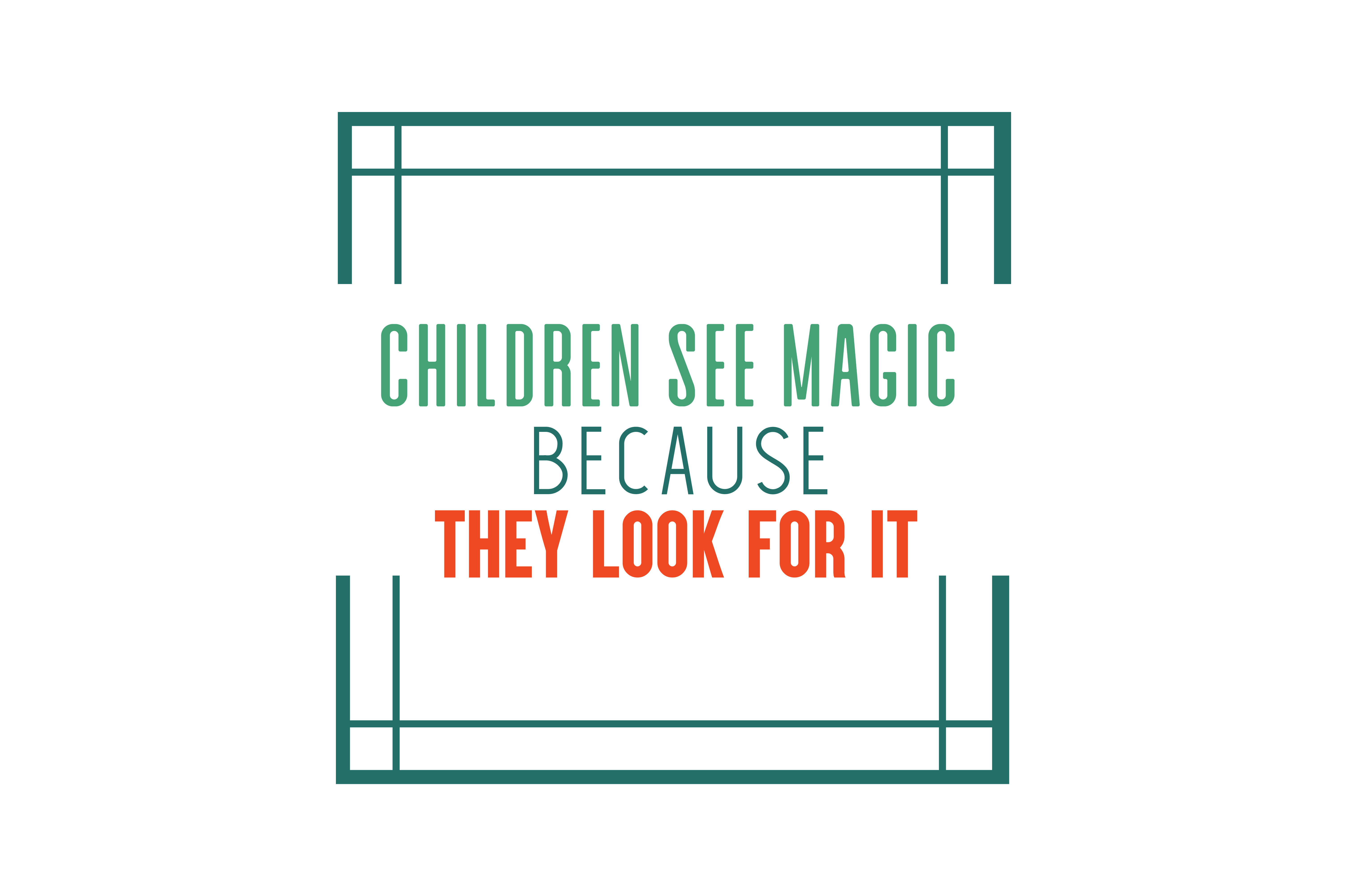 Download Free Children See Magic Because They Look For It Quote Svg Cut Graphic for Cricut Explore, Silhouette and other cutting machines.