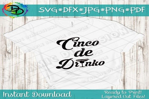 Download Free Cinco De Drinko Graphic By Dynamicdimensions Creative Fabrica for Cricut Explore, Silhouette and other cutting machines.