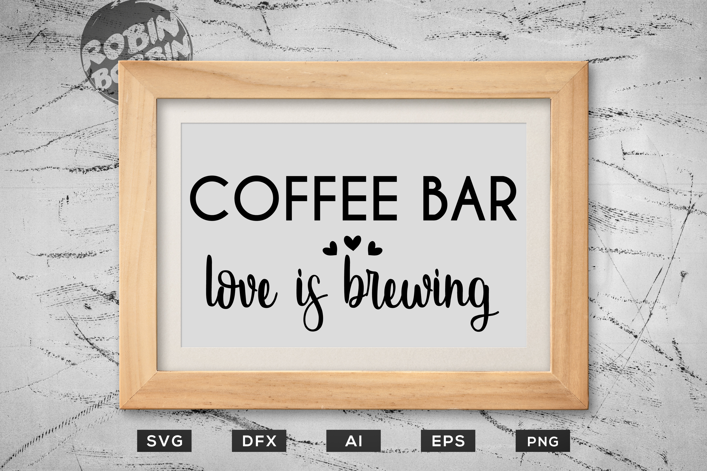 Download Free Coffee Bar Love Is Brewing Poster Graphic By Robinbobbindesign for Cricut Explore, Silhouette and other cutting machines.
