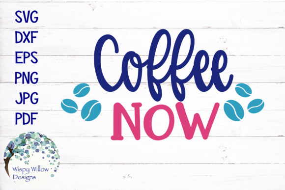 Coffee Now SVG