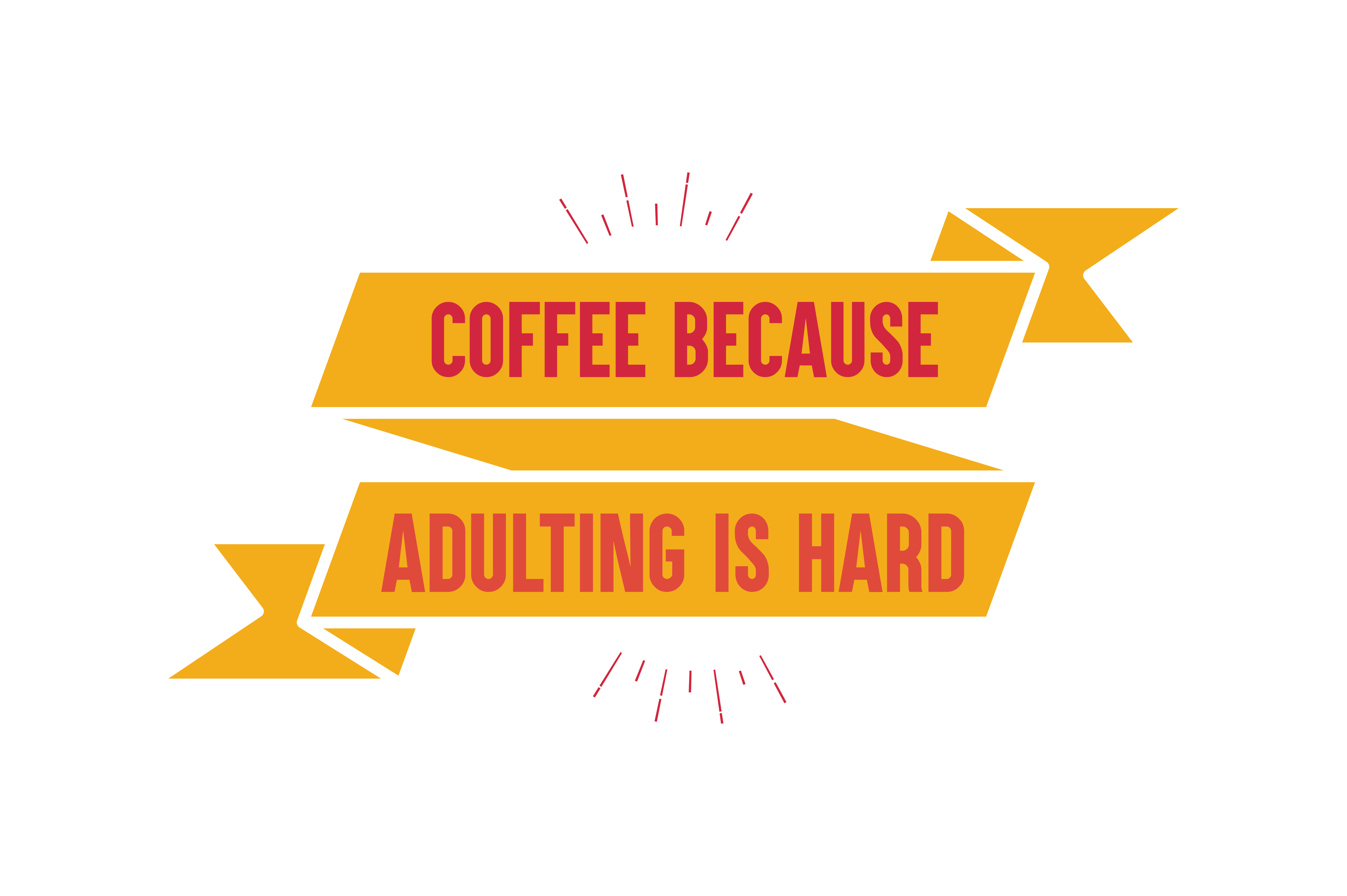 Download Free Coffee Because Adulting Is Hard Quote Svg Cut Graphic By for Cricut Explore, Silhouette and other cutting machines.