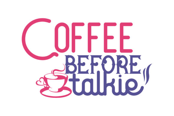 Download Free Coffee Before Talkie Quote Svg Cut Graphic By Thelucky for Cricut Explore, Silhouette and other cutting machines.