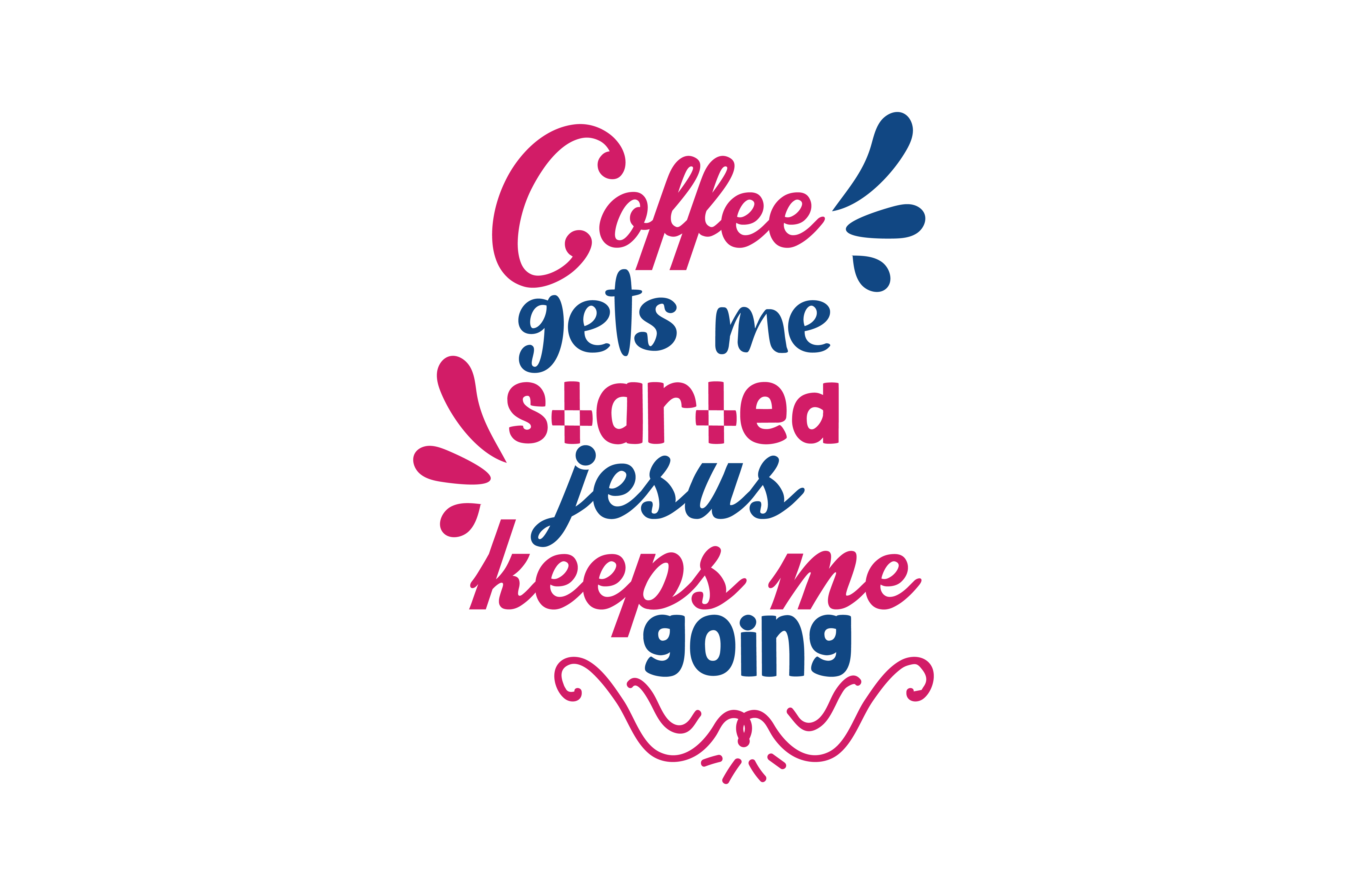 Download Free Coffee Gets Me Started Jesus Keeps Me Going Quote Svg Cut Grafico for Cricut Explore, Silhouette and other cutting machines.