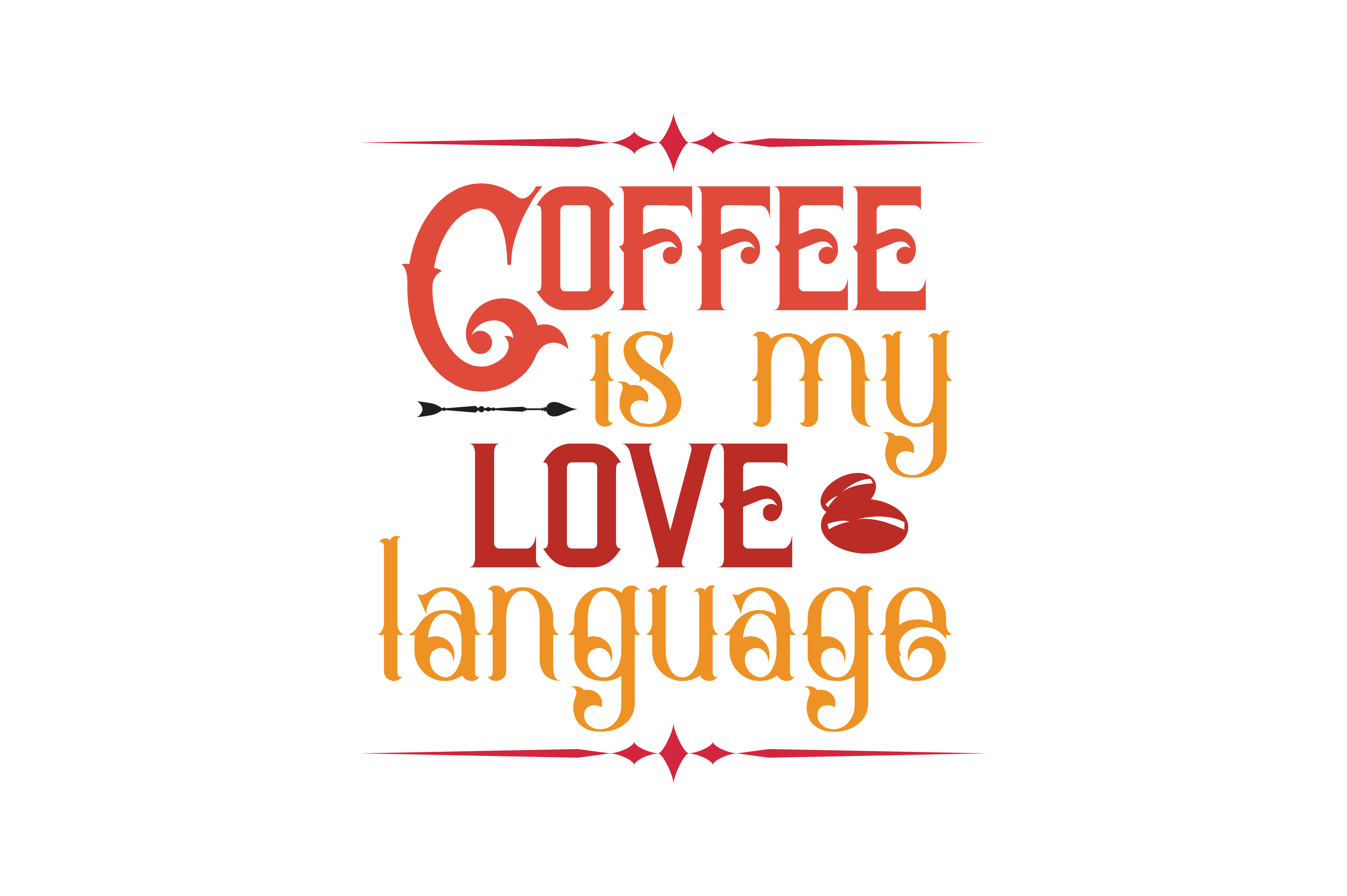 Download Free Coffee Is Love Language Quote Svg Cut Graphic By Thelucky for Cricut Explore, Silhouette and other cutting machines.